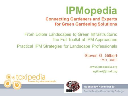 IPMopedia Connecting Gardeners and Experts for Green Gardening Solutions From Edible Landscapes to Green Infrastructure: The Full Toolkit of IPM Approaches.