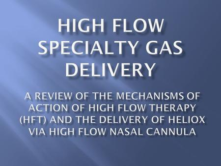 High Flow Specialty Gas Delivery