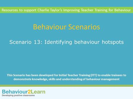 Scenario 13: Identifying behaviour hotspots