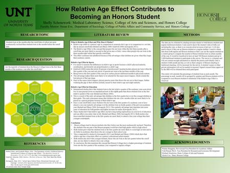 How Relative Age Effect Contributes to Becoming an Honors Student Shelly Schenewerk: Medical Laboratory Science, College of Arts and Sciences, and Honors.