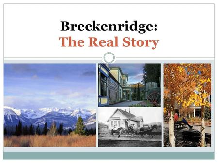 Breckenridge: The Real Story. This is not a Brand...... at least on its face not particularly meaningful to the average cattle rustler. The Real Story.