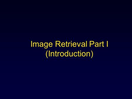 Image Retrieval Part I (Introduction). 2 Image Understanding Functions Image indexing similarity matching image retrieval (content-based method)