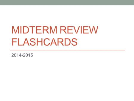 MIDTERM REVIEW FLASHCARDS 2014-2015 FRET Formal properties Representational properties Expressive properties Technical properties.