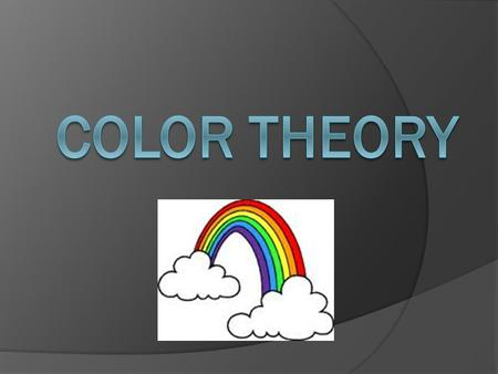 What is color?  Different wavelengths of reflected light!