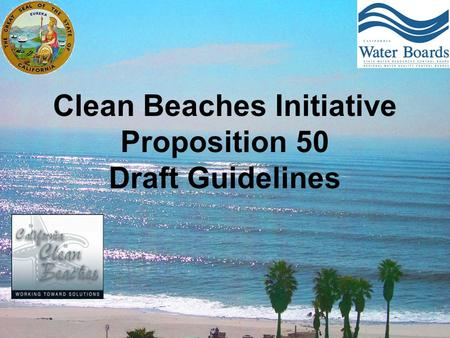 Clean Beaches Initiative Proposition 50 Draft Guidelines.