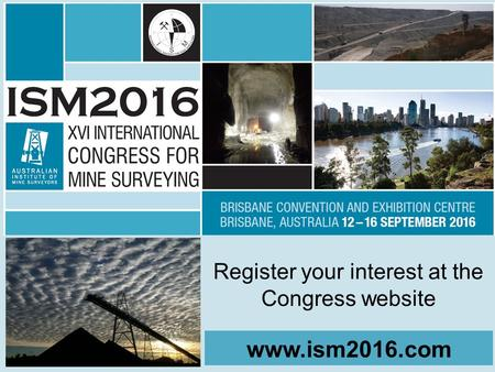 Www.ism2016.com Register your interest at the Congress website.