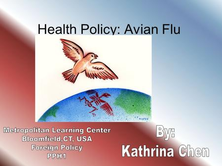 Health Policy: Avian Flu. Influenza Influenza or the Flu- An acute contagious viral infection characterized by inflammation of the respiratory tract and.