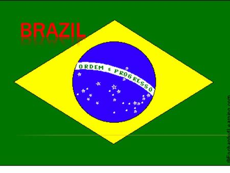  Brazil has the highest amount of different types monkeys in the world.  The worlds second largest river, the Amazon is found in Brazil.  Brazilians.