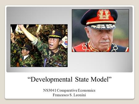 "NS3041 Comparative Economics Francesco S. Leonini ""Developmental State Model"""