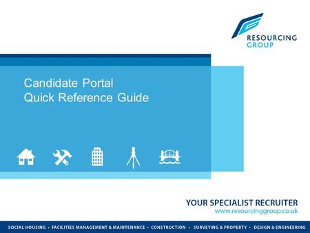 INSERT TITLE HERE Candidate Portal Quick Reference Guide.