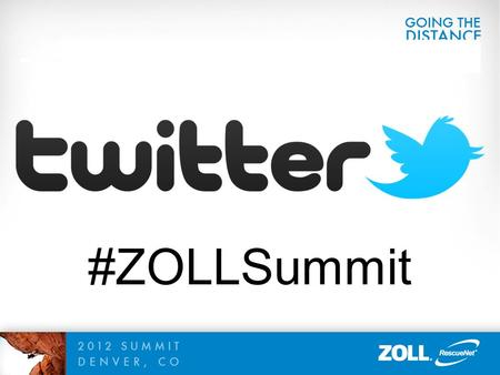#ZOLLSummit. Billing Electronic Secondary Claims Presented By: Stacey Bickford, Product Manager.