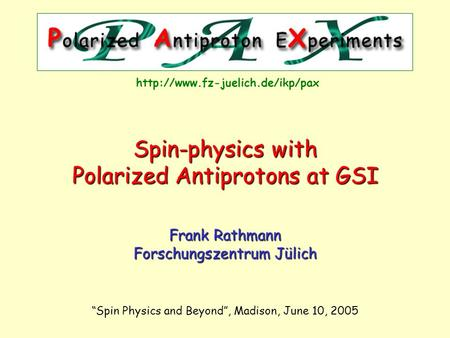 Polarized Antiprotons at GSI