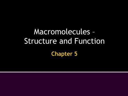 structure and function of macromolecules within a Carbohydrates act as quick energy and help with structure support for cellsproteins may provide structure, serve as enzymes to speed up chemical reactions, and provide some energylipids make up their plasma membrane, provide cushioning and insulation in larger organisms, and help with energy storagenucleic acids carry all the codes for the functioning of the cell, have the ability to make.