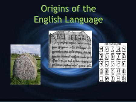 Origins of the English Language. Written records of English have been preserved for about 1,300 years. Much earlier, however, a people living in the east,