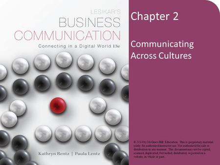Chapter 2 Communicating Across Cultures © 2014 by McGraw-Hill Education. This is proprietary material solely for authorized instructor use. Not authorized.
