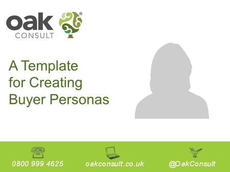 A Template for Creating Buyer Personas. 1. A Brief Introduction to Buyer Personas 2. How to Present Your Buyer Persona 3. An Example of a Complete Buyer.