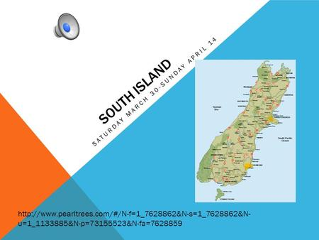 SOUTH ISLAND SATURDAY MARCH 30-SUNDAY APRIL 14  u=1_1133885&N-p=73155523&N-fa=7628859.