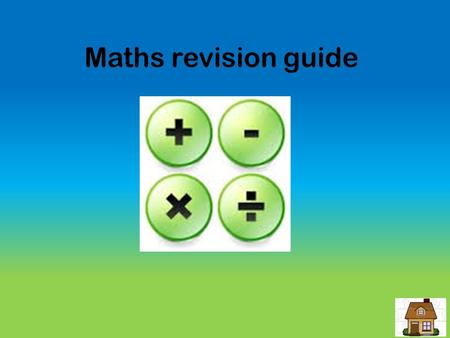 Maths revision guide. Contents BIDMAS Pythagoras' Theorem Fractions Histograms Cumulative Frequency Probability.