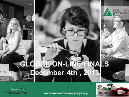 YOUR LOGO GLOBAL ON-LINE FINALS December 4th, 2013.
