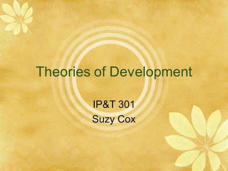 Theories of Development