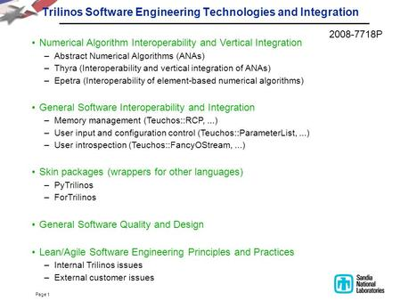 Page 1 Trilinos Software Engineering Technologies and Integration Numerical Algorithm Interoperability and Vertical Integration –Abstract Numerical Algorithms.