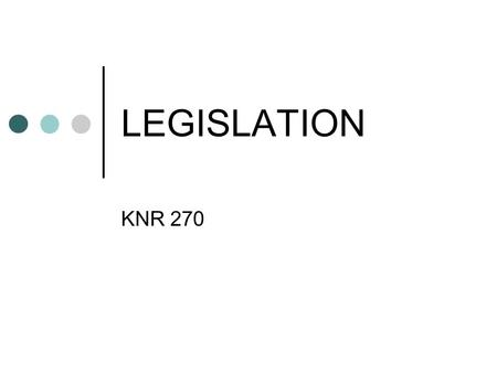 LEGISLATION KNR 270. PL 90-480 Architectural Barriers Act of 1968 Any building or facility constructed in whole or part (after 1968) with federal funds.