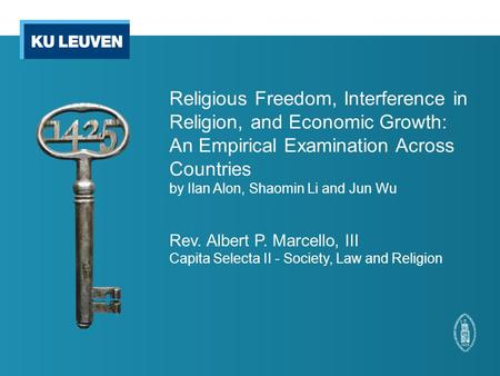 Religious Freedom, Interference in Religion, and Economic Growth: An Empirical Examination Across Countries by Ilan Alon, Shaomin Li and Jun Wu Rev. Albert.