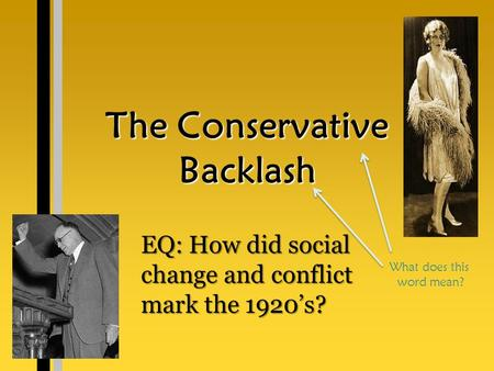us conservatism in the 1920s A brief history of 1920s makeup  you agree to store cookies by us which enable certain functions on our site, and allow us to analyse website traffic,.