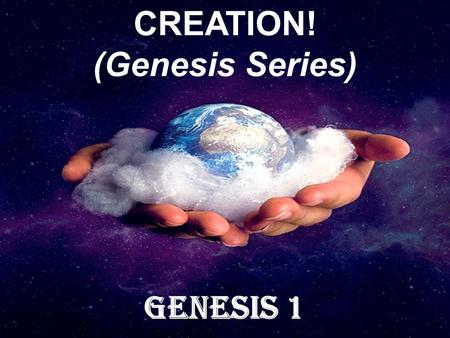 THE CASE FOR CREATION! (Genesis Series) Genesis 1.