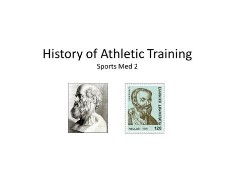 History of Athletic Training Sports Med 2