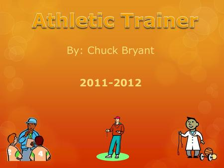 By: Chuck Bryant 2011-2012. Colleges I may attend.