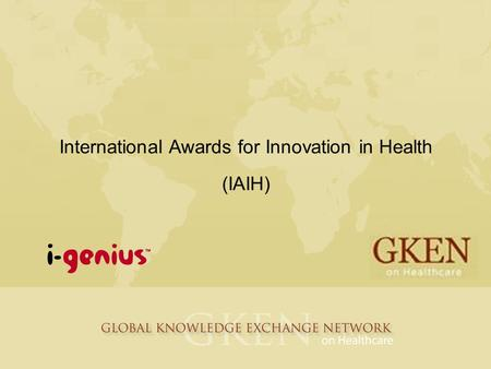 International Awards for Innovation in Health (IAIH)