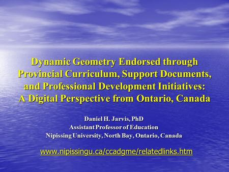 Dynamic Geometry Endorsed through Provincial Curriculum, Support Documents, and Professional Development Initiatives: A Digital Perspective from Ontario,