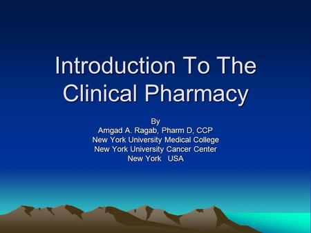 Introduction To The Clinical Pharmacy