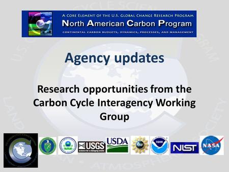 Agency updates Research opportunities from the Carbon Cycle Interagency Working Group.