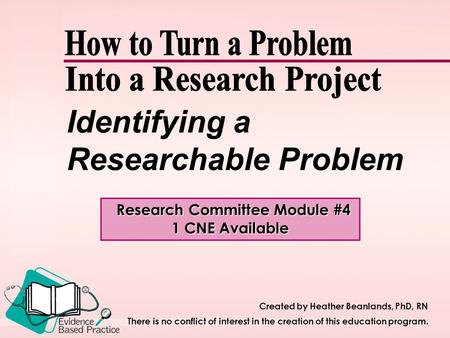 Identifying a Researchable Problem