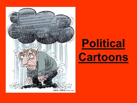 Political Cartoons. What's the Point??? To make a point about a political issue or current event To persuade the reader of the cartoonist point of view.