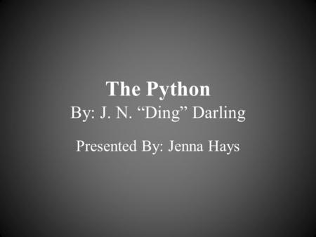 "The Python By: J. N. ""Ding"" Darling"
