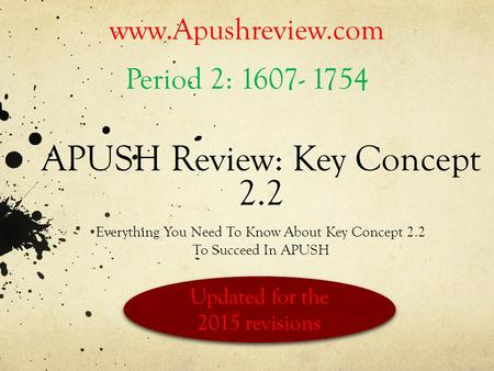 APUSH Review: Key Concept 2.2
