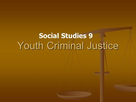 Youth Criminal Justice