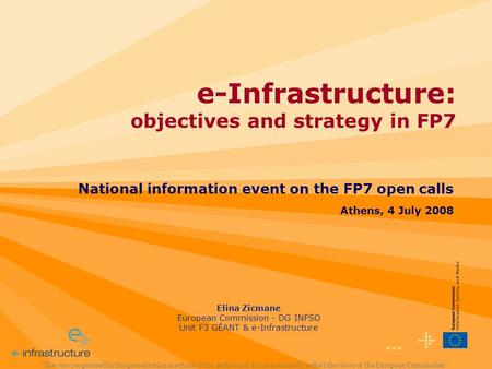e-Infrastructure: objectives and strategy in FP7
