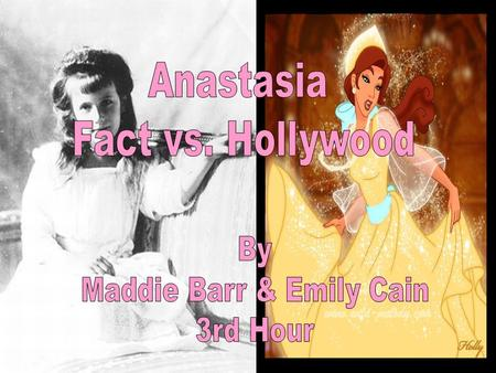 Introduction Anastasia is an animated movie that came out in 1997 Anastasia is an animated movie that came out in 1997 It is an interest of high school.