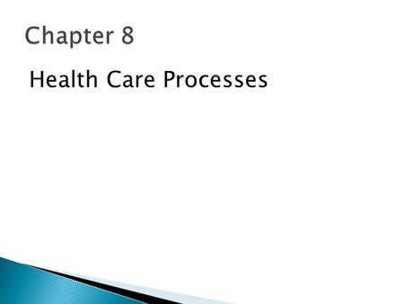 Health Care Processes. 1. Have a perspective on the unique operations and supply management (OSM) challenges faced in health care. 2. Understand how selected.