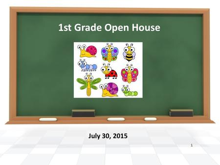 1st Grade Open House July 30, 2015 1. This will be my 16 th year teaching 1 st grade. This will be my first year at Kincaid. I am transferring from King.