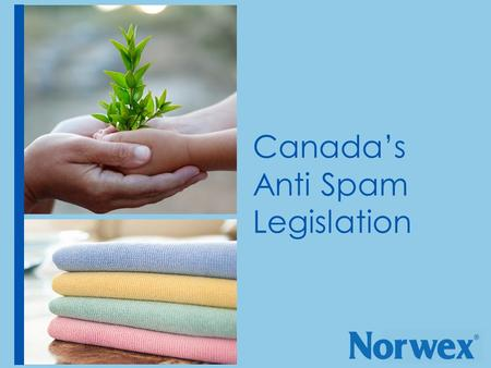 Canada's Anti Spam Legislation. What is CASL? CASL was intended to combat negative online behaviour  spam  phishing  malware  spyware  It will create.