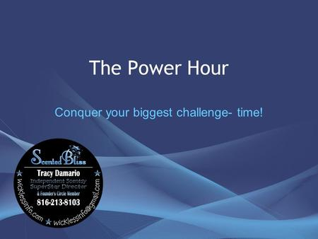 The Power Hour Conquer your biggest challenge- time!