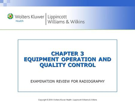 CHAPTER 3 EQUIPMENT OPERATION AND QUALITY CONTROL