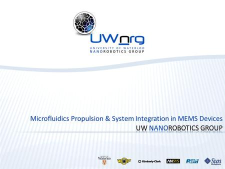 Microfluidics Propulsion & System Integration in MEMS Devices.