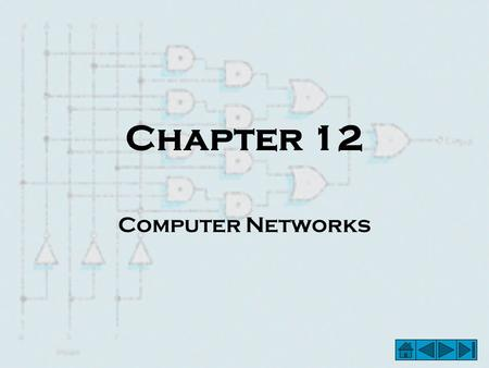 Chapter 12 Computer Networks. Basic Concepts in Computer Networking – Communication Links – Figure 12.1a –Two Forms of Information Representation (a)