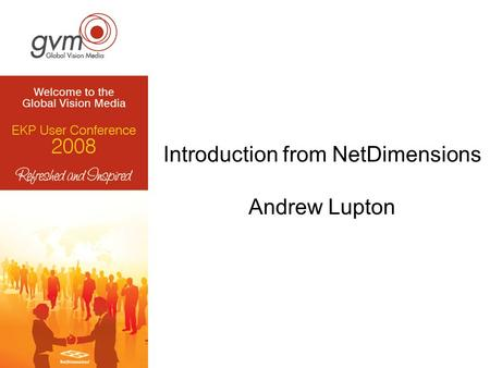 Introduction from NetDimensions Andrew Lupton. www.NetDimensions.com.